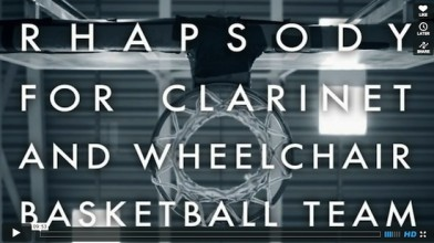 News: Online launch of DaDaFest commission 'Rhapsody for Clarinet and Wheelchair Basketball Team'