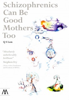 Q S Lam: Schizophrenics Can Be Good Mothers Too