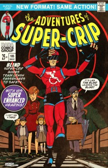 The Adventures of Super-Crip cartoon with an image of a blind super hero wearing a red costume and large black visors leading a family along a railway line.