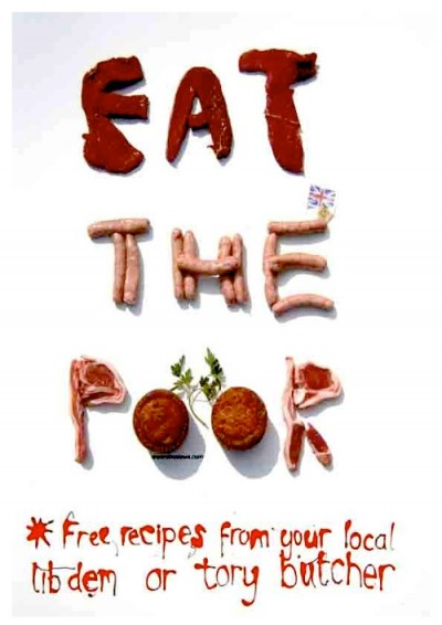 A poem written using cuts of meat, sausages, burgers and bacon reads: Eat the Poor