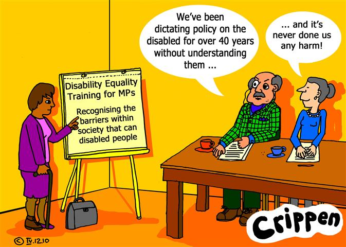 Crippen's cartoon about MPs needing Disability Equality Training