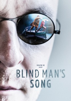 Review: Theatre Re: 'Blind Man's Song'  recalls a lost magic