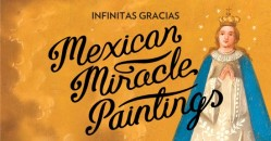 Infinitas Gracias: Mexican Miracle Paintings